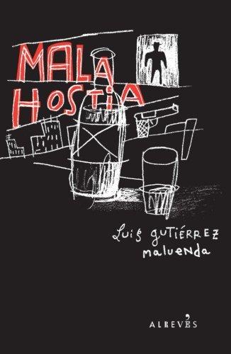 Mala hostia (Spanish Edition) [Luis Gutierrez Maluenda] (Tapa Blanda)