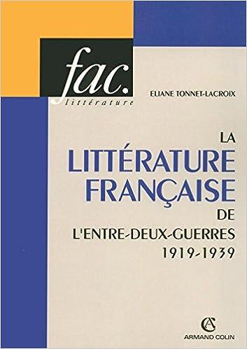 Livres La littérature française de l'entre-deux-guerres 1919-1939 epub, pdf