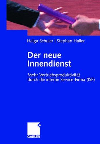 Der neue Innendienst: Mehr Vertriebsproduktivität durch die interne Service-Firma (ISF)