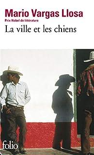 La Ville et les chiens, Vargas Llosa, Mario