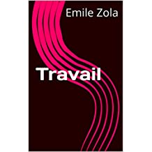 Travail (French Edition)