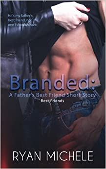 Branded: A Father's Best Friend Short Story (Volume 1)
