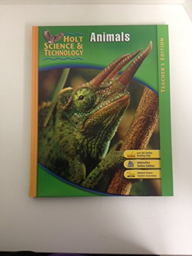 Holt Science and Technology: Animals, Teachers Edition