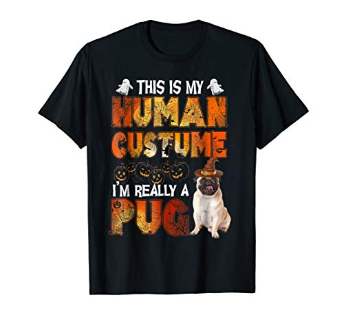 This Is My Human Costume Pug Halloween T-Shirt