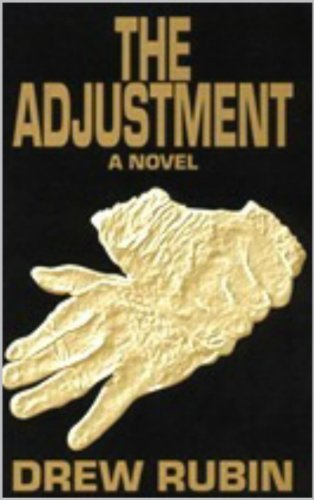 The Adjustment: A Novel (The Adjustment Series) by [Rubin,Drew]