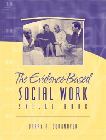 Evidence-Based Social Work Skills Book (04) by Cournoyer, Barry [Paperback (2003)] pdf epub