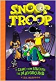 Snoop Troop (It Came From Beneath the Playground)