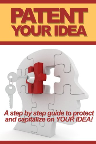 patent your idea a step by step guide to protect and 読書メーター