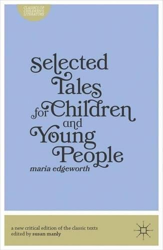 Selected Tales for Children and Young People (Classics of Children's Literature)