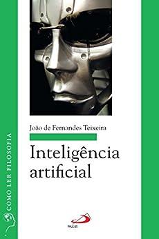 ?PORTABLE? Inteligência Artificial (Como Ler Filosofia) (Portuguese Edition). lizia FITNESS mejor juicer Pedro shampoo