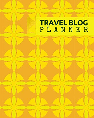 Travel Blog Planner: Blog Content Calendar Organizer, Blogging Organization Book, Social Media Marketing Notebook Journal, Bloggers Planner Planning … Thanksgiving, 110 Pages (Blogging and Online)