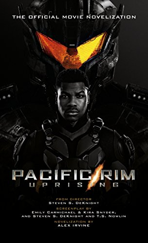 Pacific Rim Uprising - Official Movie Novelization