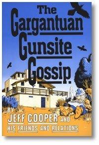 Free The Gargantuan Gunsite Gossip.
