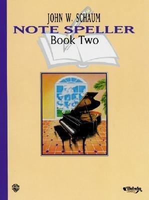 [(Note Speller, Bk 2 )] [Author: John W Schaum] [Mar-2000]