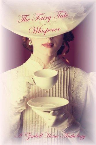 The Fairy Tale Whisperer