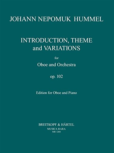 (Introduction, Theme and Variations, op.102 - oboe part with piano reduction - (MR 1200))