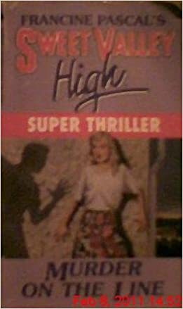 Amazon murder on the line sweet valley high super thriller amazon murder on the line sweet valley high super thriller no 5 9780553540949 francine pascal books fandeluxe Image collections