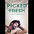 Picked Fresh (Naked Organics Book 2)