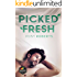 Picked Fresh (Naked Organics Book 2)
