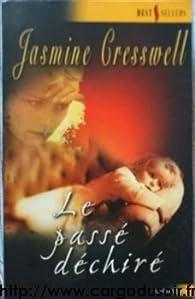 Le passé déchiré par Jasmine Cresswell