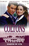 img - for I Married a Sheikh (Coltons) book / textbook / text book