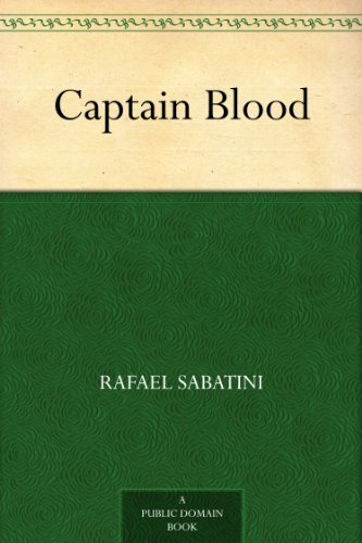 Captain blood kindle edition by rafael sabatini reference captain blood by sabatini rafael fandeluxe Ebook collections