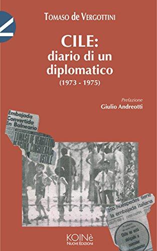 cile-diario-di-un-diplomatico-1973-1975-italian-edition