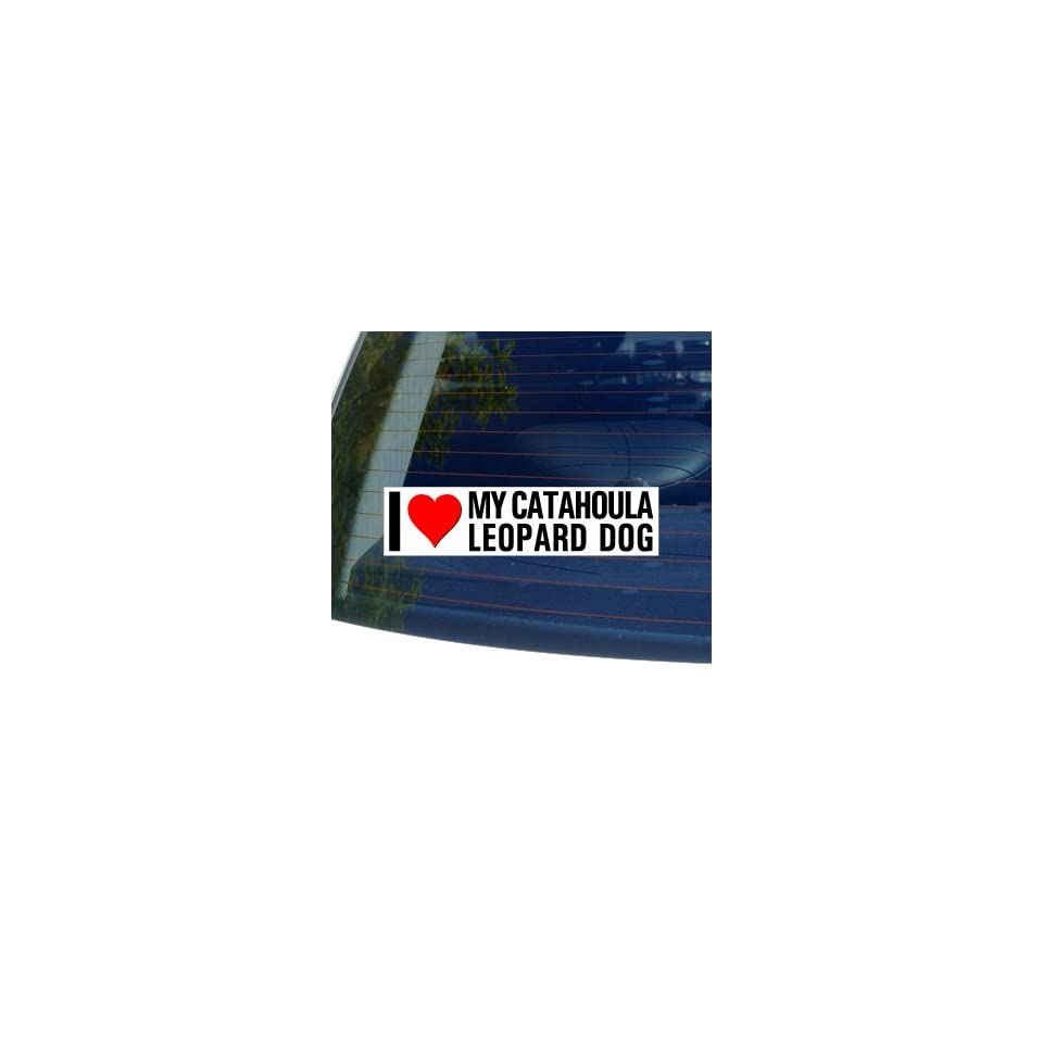I Love Heart My CATAHOULA LEOPARD DOG   Dog Breed   Window Bumper Sticker