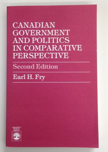 Canadian Government and Politics in Comparative Perspective