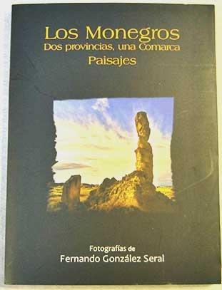 Los Monegros : dos provincias, una comarca: Fernando ...
