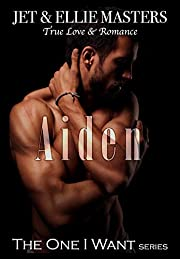 Aiden: The One I Want series