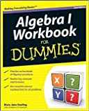 Algebra I Workbook For Dummies by Mary Jane Sterling 2 edition (Textbook ONLY, Paperback)