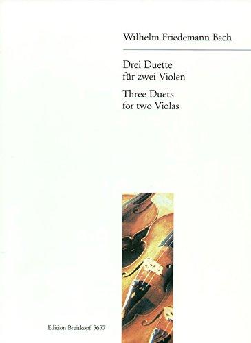 3 Duette für 2 Violen - C-dur - G-dur - g-moll (EB 5657) Musiknoten – 28. Februar 1966 Wilhelm Friedemann Bach Joachim Altemark (Hrsg.) Breitkopf & Härtel B00008P005