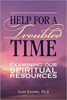 Book Help for a Troubled Time: Examining Our Spiritual Resources