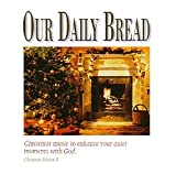 Christmas Eventide by Our Daily Bread