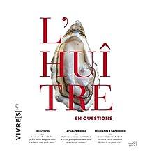 Huître en questions (L'): Vivre(s), no 01