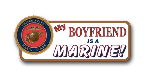US Marine Pride My Boyfriend is a Marine Bumper Sticker Decal 9