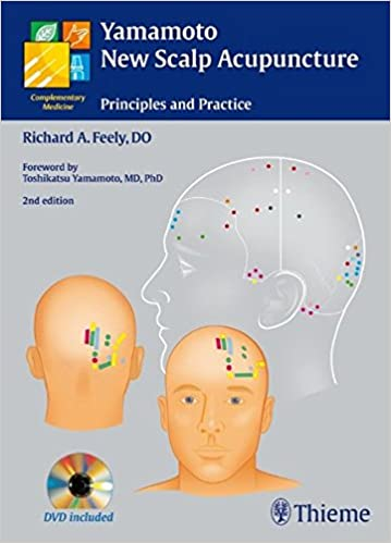 Yamamoto New Scalp Acupuncture: Principles And Practice por Richard A. Feely