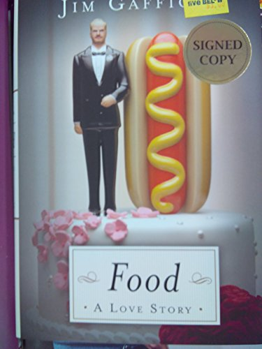 Food: A Love Story Signed Copy Collectors - Maui Celebrity Jim