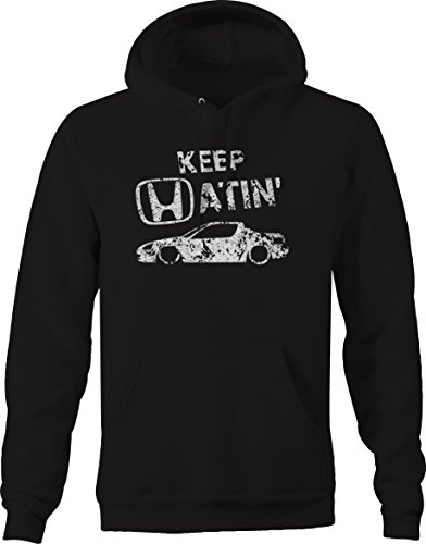 Hoody Sweatshirt Honda (OS Gear Distressed - Keep Hatin Honda Del Sol Lowered Fast JDM Race Sweatshirt - Medium)