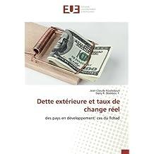Dette extérieure et taux de change réel: des pays en développement: cas du Tchad
