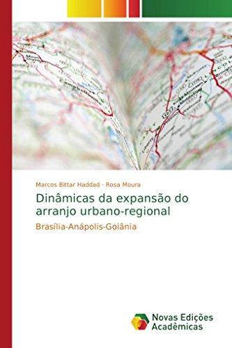 Dinmicas da expansão do arranjo urbano-regional