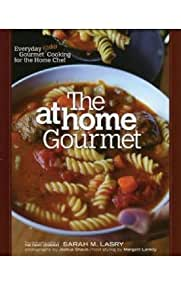 The At Home Gourmet Kosher Cookbook by Sarah Lasry (Hardcover)