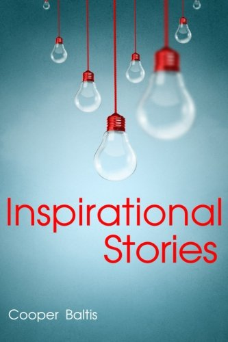 Inspirational Stories (Volume 1)
