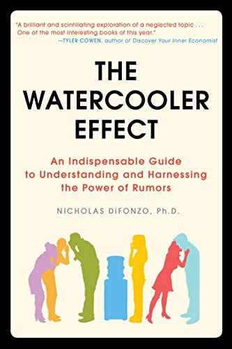 The Watercooler Effect: An Indispensable Guide to...