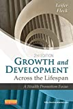 Growth and Development Across the Lifespan: A