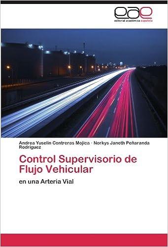 Descargar ebooks gratis para ipad Control Supervisorio de Flujo Vehicular en español FB2