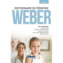 dictionnaire de pediatrie weber 3e ed.