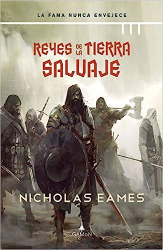 Reyes De Tierra Salvaje de Nicholas Eames