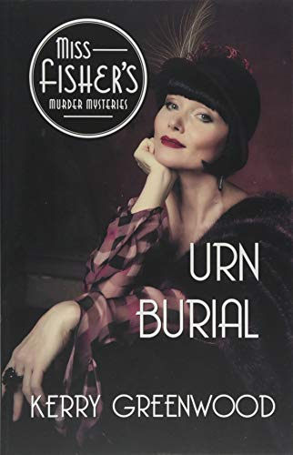 Urn Burial (Miss Fisher's Murder Mysteries) ()